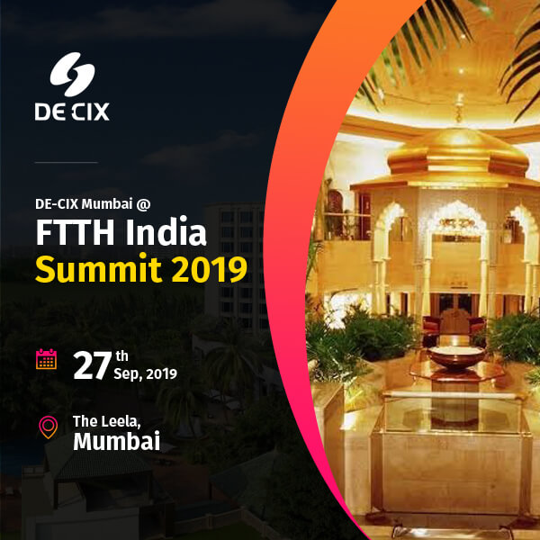 DE-CIX Mumbai at FTTH India Summit 2019