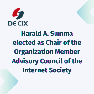 Harald A. Summa elected as Chair of the Organization Member Advisory Council of the Internet Society